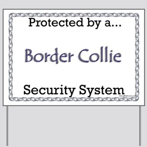 Border Collie Security  Yard Sign