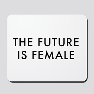 the future is female, women's march Mousepad