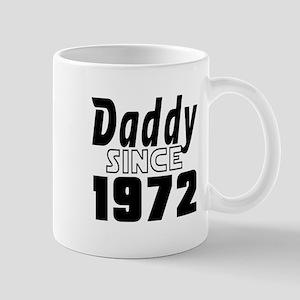 Daddy Since 1972 Mug