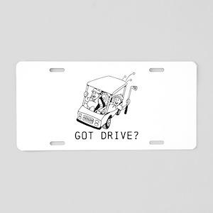 Got Drive? Aluminum License Plate