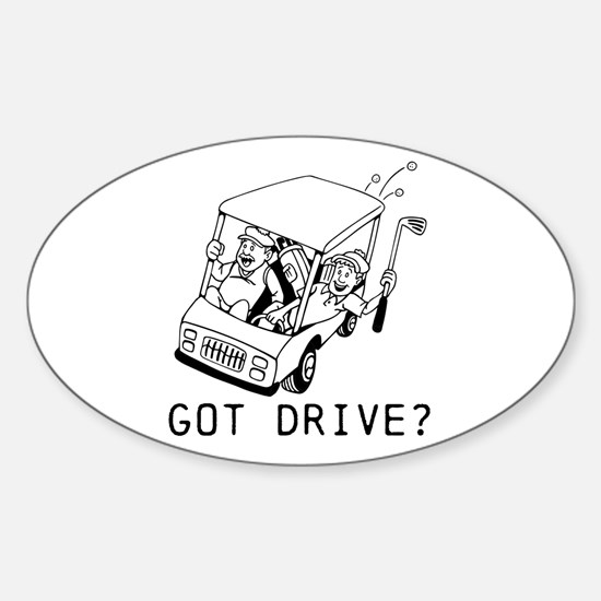 Got Drive? Decal
