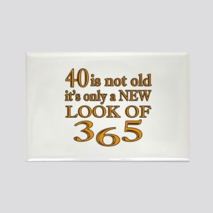 40 Is New Look Of 365 Rectangle Magnet