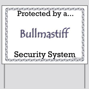Bullmastiff Security  Yard Sign