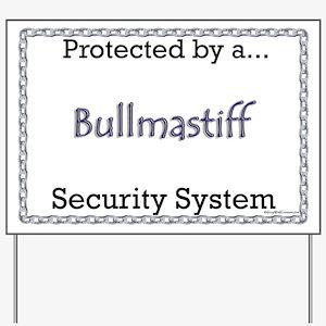 Bullmastiff Security  Yard Sign