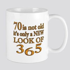 70 Is New Look Of 365 Mug