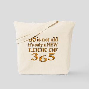 65 Is New Look Of 365 Tote Bag