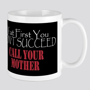 Call Your Mother Mugs