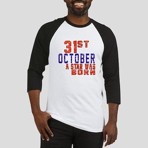 31 October A Star Was Born Baseball Jersey