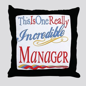 Incredible Manager Throw Pillow