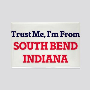 Trust Me, I'm from South Bend Indiana Magnets