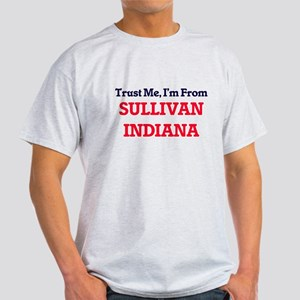 Trust Me, I'm from Sullivan Indiana T-Shirt