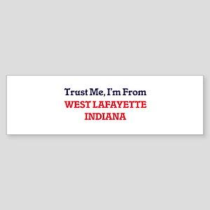 Trust Me, I'm from West Lafayette I Bumper Sticker