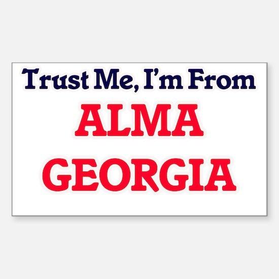 Trust Me, I'm from Alma Georgia Decal