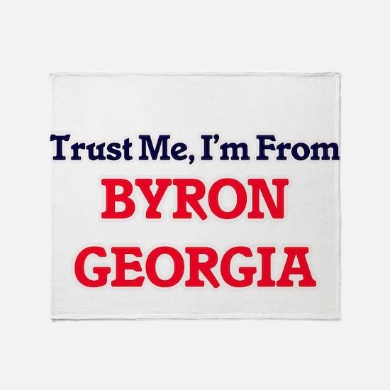 Trust Me, I'm from Byron Georgia Throw Blanket