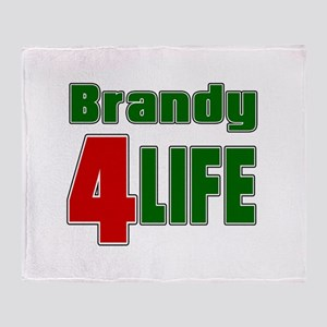 Brandy For Life Throw Blanket