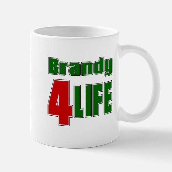 Brandy For Life Mug