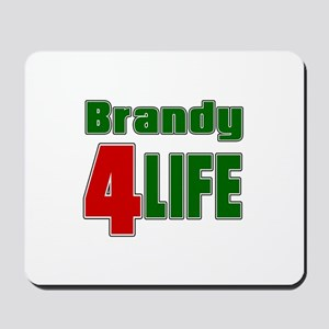 Brandy For Life Mousepad
