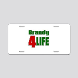 Brandy For Life Aluminum License Plate