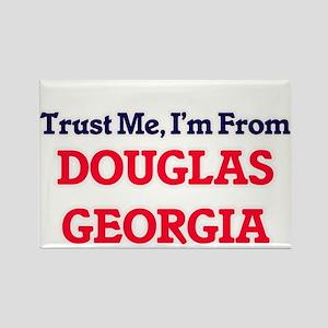 Trust Me, I'm from Douglas Georgia Magnets