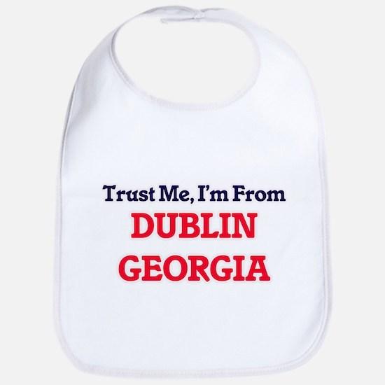 Trust Me, I'm from Dublin Georgia Bib