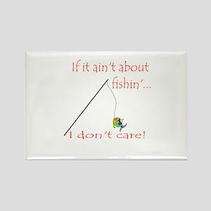 If it ain't fishin'... Rectangle Magnet
