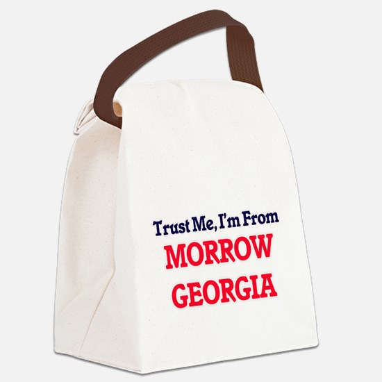 Trust Me, I'm from Morrow Georgia Canvas Lunch Bag