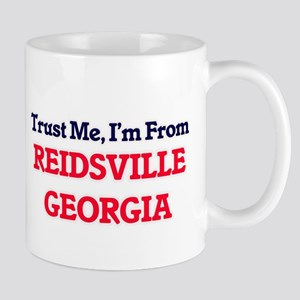 Trust Me, I'm from Reidsville Georgia Mugs