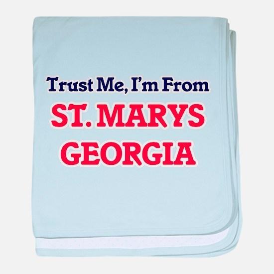 Trust Me, I'm from St. Marys Georgia baby blanket