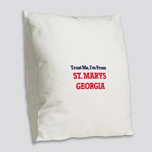 Trust Me, I'm from St. Marys G Burlap Throw Pillow
