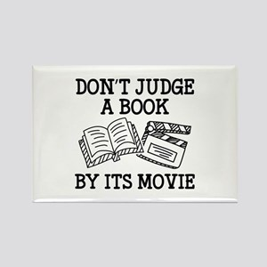 Don't Judge A Book By Its Movie Rectangle Magnet