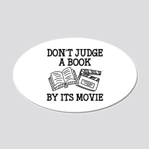 Don't Judge A Book By Its Movie 22x14 Oval Wall Pe