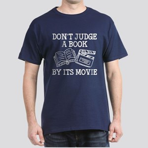 Don't Judge A Book By Its Movie Dark T-Shirt