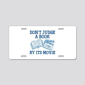Don't Judge A Book By Its Movie Aluminum License P