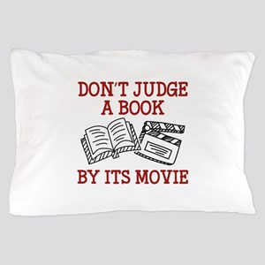 Don't Judge A Book By Its Movie Pillow Case