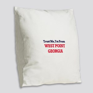 Trust Me, I'm from West Point Burlap Throw Pillow