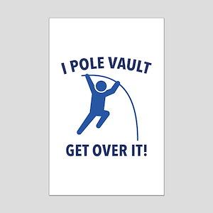 I Pole Vault Mini Poster Print