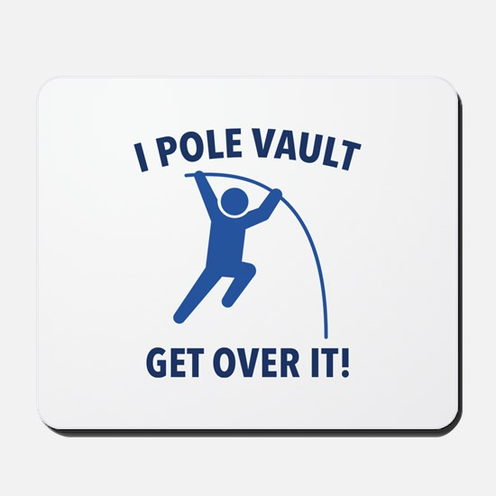 I Pole Vault Mousepad
