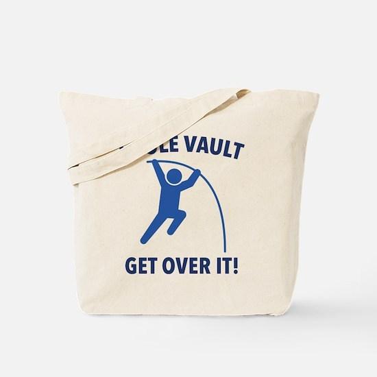 I Pole Vault Tote Bag