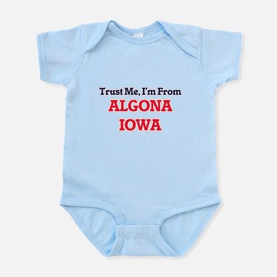 Trust Me, I'm from Algona Iowa Body Suit