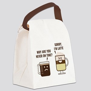 Sorry, I'm Latte Canvas Lunch Bag
