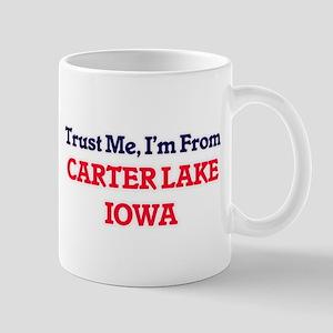 Trust Me, I'm from Carter Lake Iowa Mugs