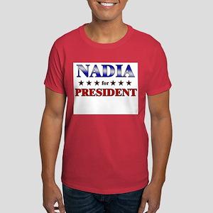 NADIA for president Dark T-Shirt