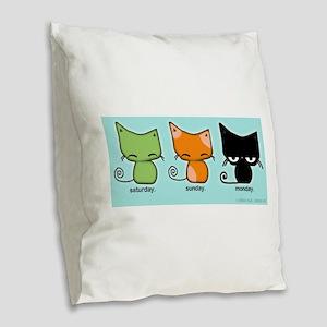 Saturday Sunday Monday Cats Burlap Throw Pillow
