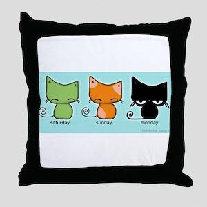 Saturday Sunday Monday Cats Throw Pillow