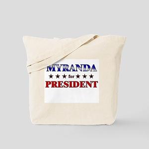 MYRANDA for president Tote Bag