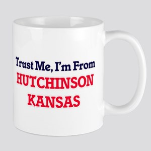 Trust Me, I'm from Hutchinson Kansas Mugs