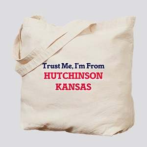 Trust Me, I'm from Hutchinson Kansas Tote Bag