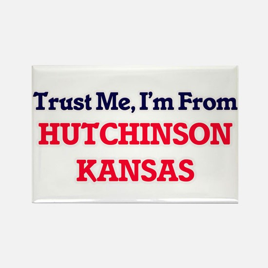 Trust Me, I'm from Hutchinson Kansas Magnets