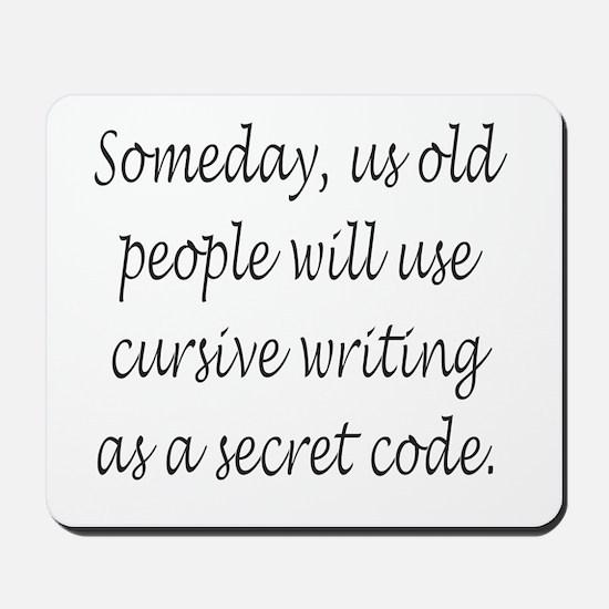 Cursive Secret Code Mousepad