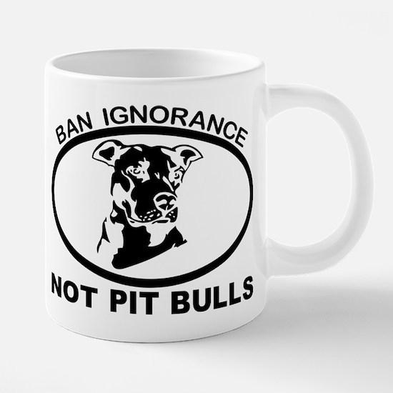 BAN IGNORANCE NOT PIT BULLS Mugs